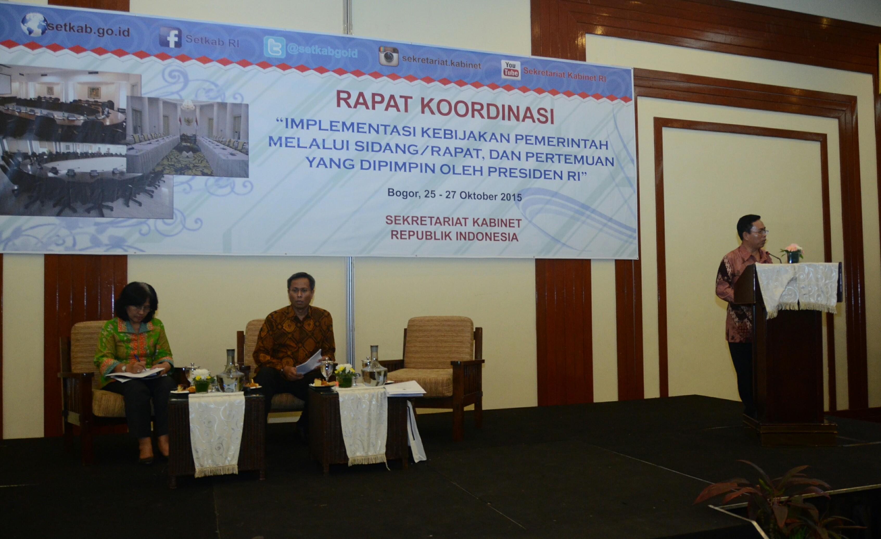 Rapat Koordinasi (Rakor) Implementasi Kebijakan Pemerintah Melalui Sidang / Rapat, Dan Pertemuan Yang Dipimpin Oleh Presiden RI, Bogor, 25 - 27 Oktober 2015