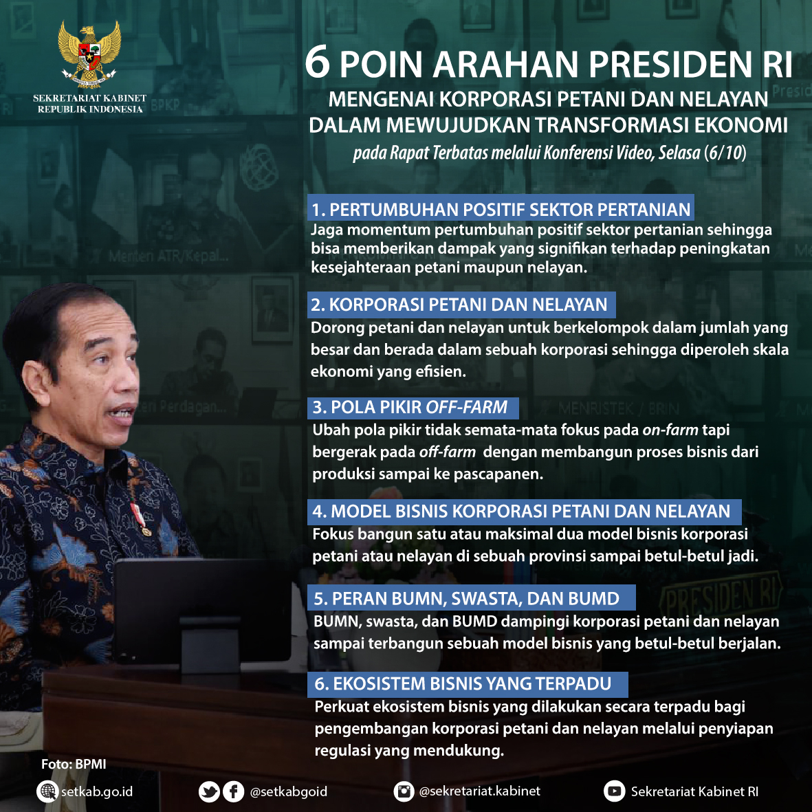 "Arahan Presiden Joko Widodo pada Rapat Terbatas mengenai ""Korporasi Petani dan Nelayan dalam Mewujudkan Transformasi Ekonomi"", Selasa (6/10)"