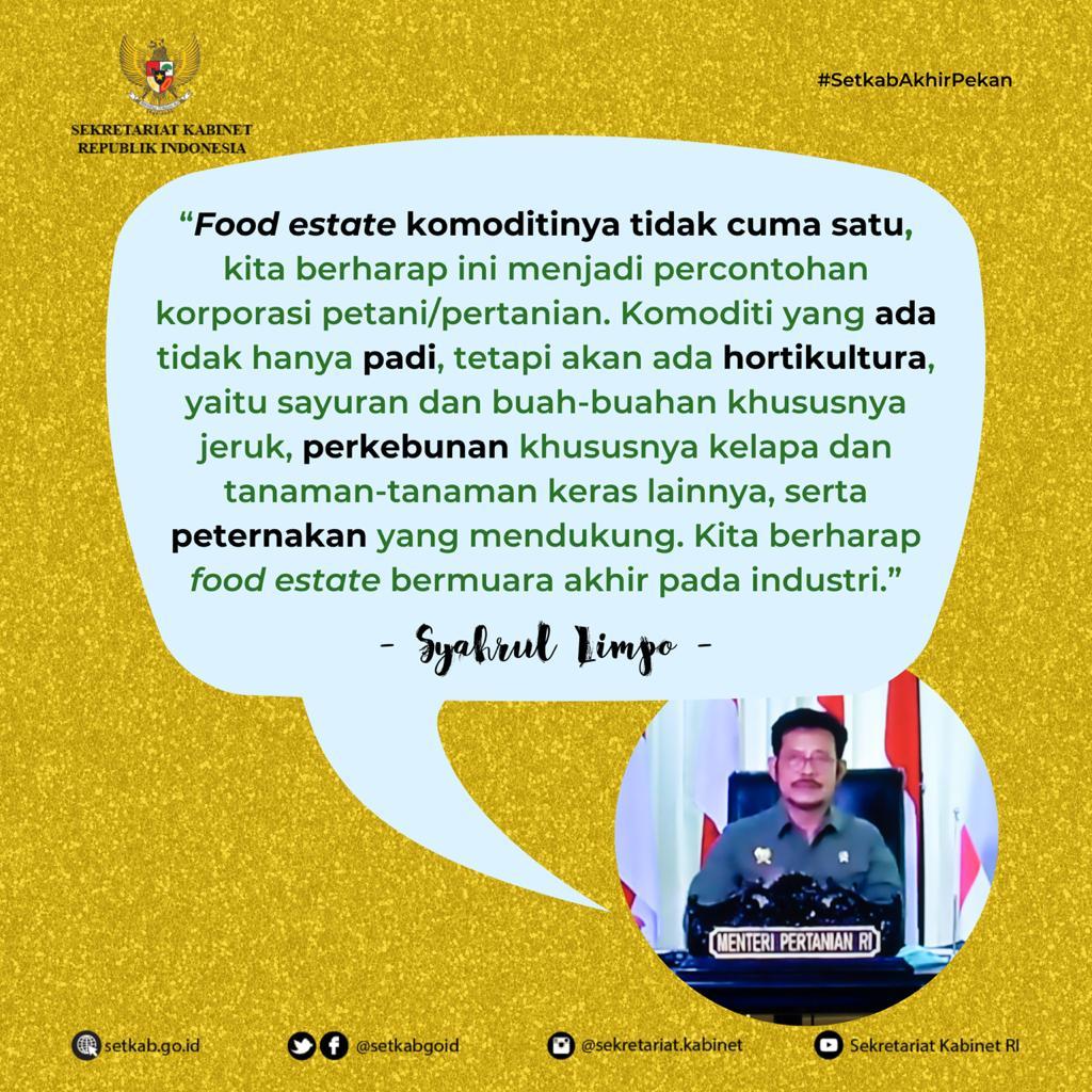 """Keterangan Pers Menteri Pertanian usai Rapat Terbatas terkait """"Lanjutan Pembahasan Food Estate"""""""