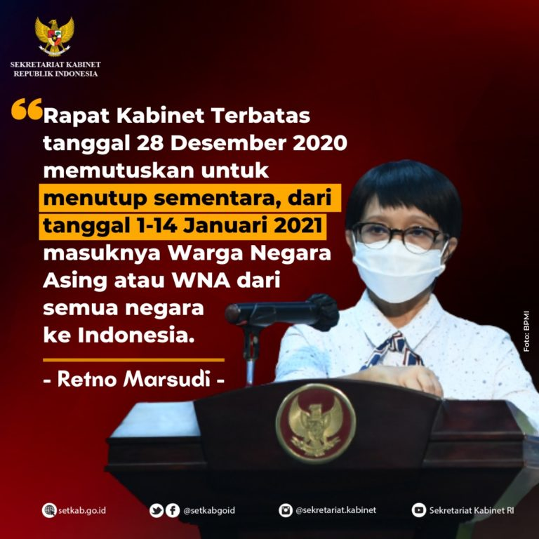 Pernyataan Menteri Luar Negeri Retno Marsudi mengenai Penutupan Sementara Masuknya WNA ke Indonesia