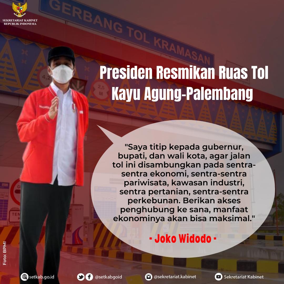Pesan Presiden RI pada Peresmian Ruas Tol Kayu Agung-Palembang, Selasa (26/01/2021)