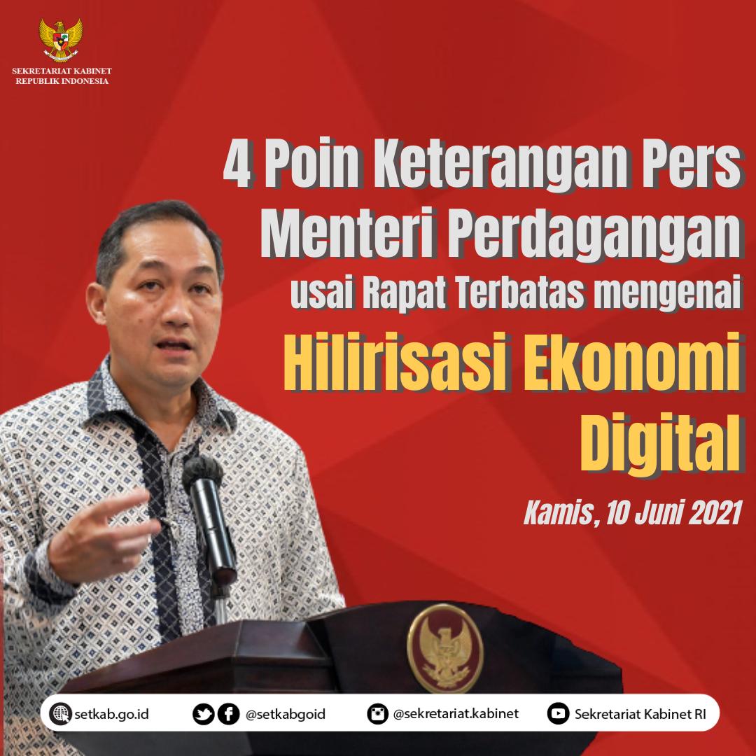 """Poin Keterangan Pers Menko Bidang Perdagangan RI usai Rapat Terbatas """"Hilirisasi Ekonomi Digital"""""""